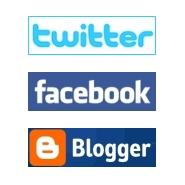 Twitter, Facebook, Blogger